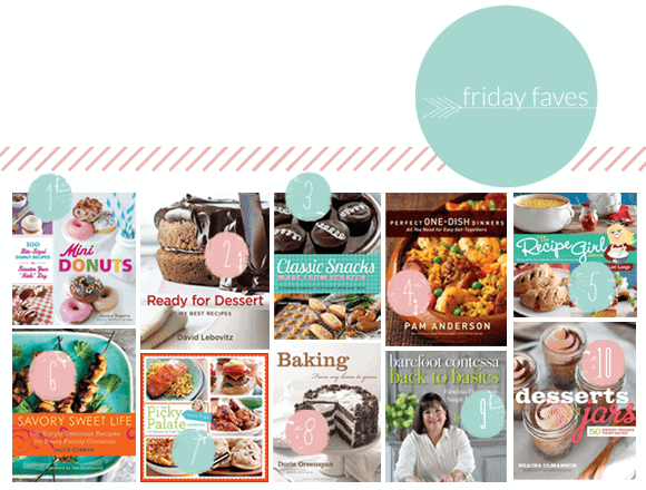 Post image for Friday Faves: Cookbook Edition
