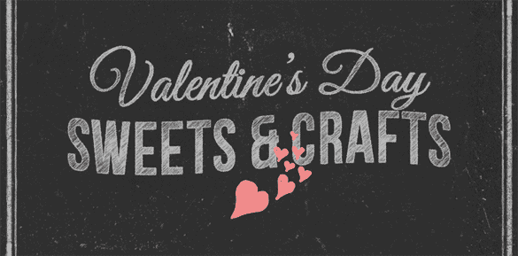 Post image for Valentine's Day Sweets & Crafts