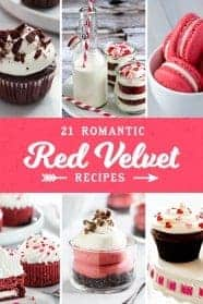 21 Romantic Red Velvet Recipes are perfect for Valentine's Day or any day! So many delicious recipes to choose from!