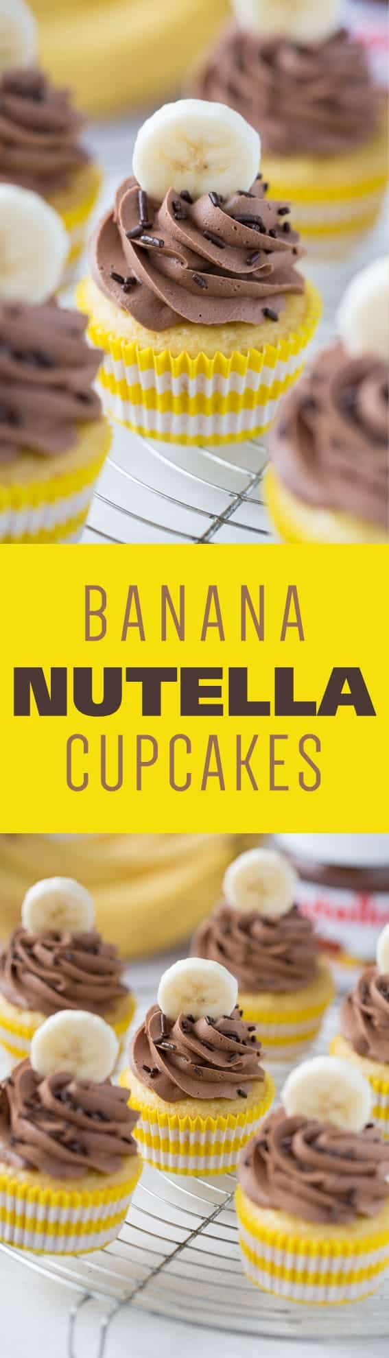 Banana Nutella Cupcakes start with a light and airy banana cake. Topped with Nutella frosting, these cupcakes will become your favorite!