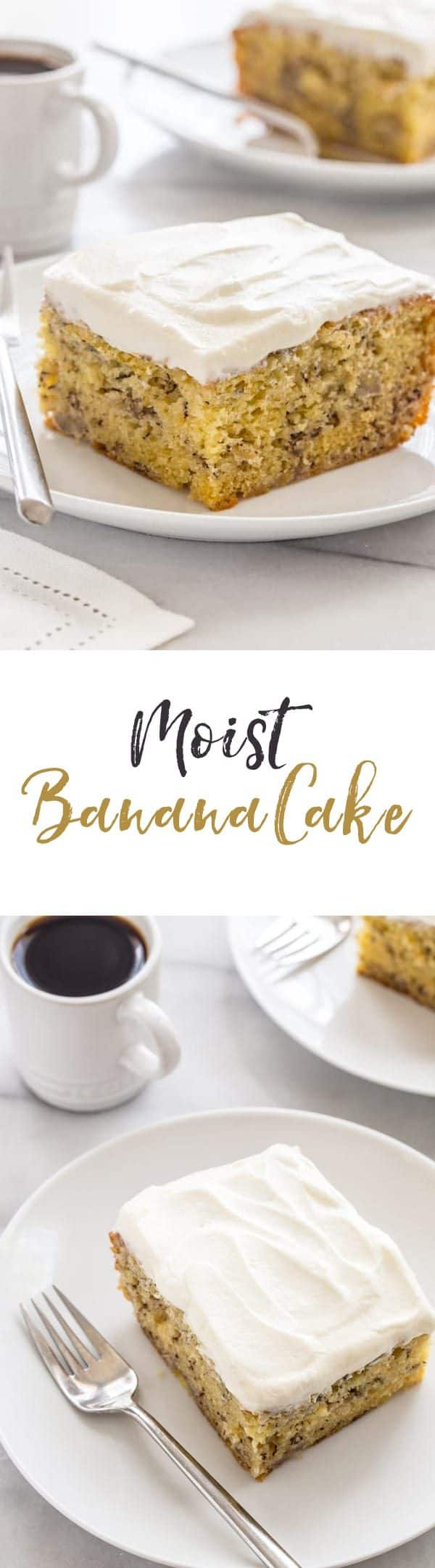 Moist Banana Cake that's good for breakfast or an afternoon pick-me-up. Grab a cup of coffee or tea and dig in!