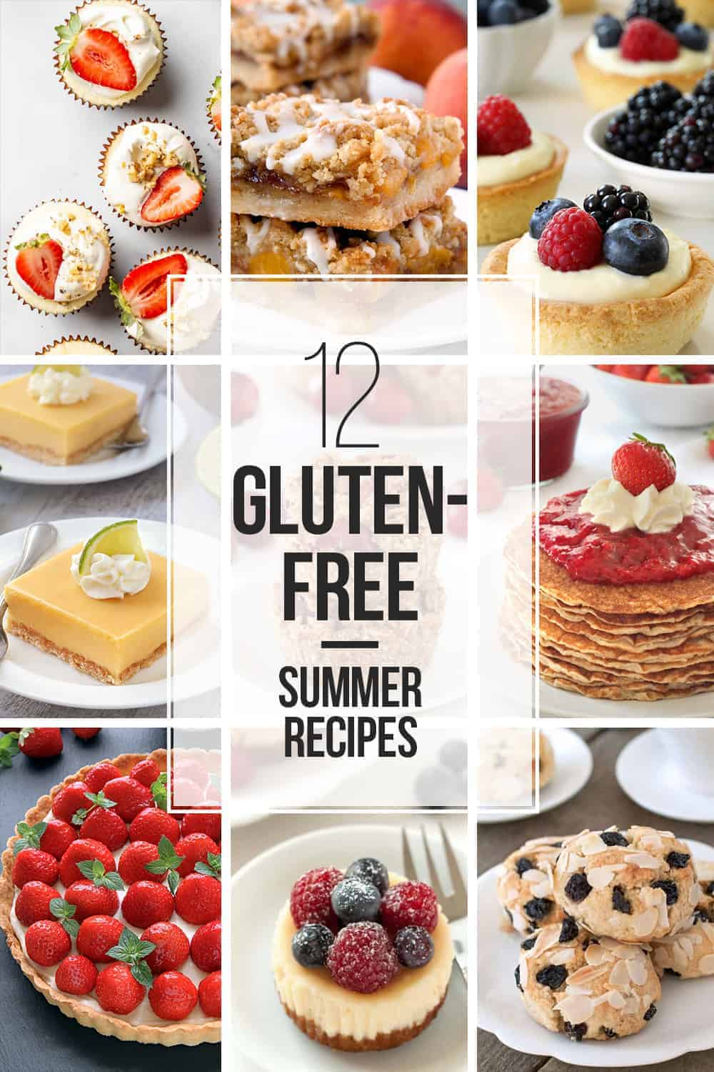 12 Gluten-Free Summer Recipes