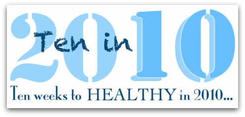 Post image for 10 in 10 Healthy Challenge